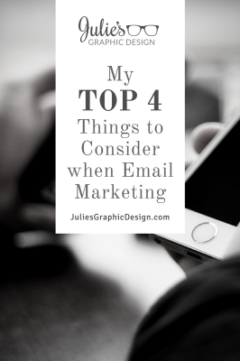 My Top 4 Things to Consider When Email Marketing